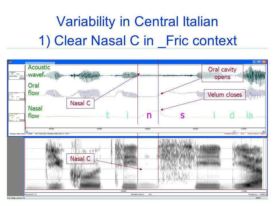 Variability in Central Italian 1) Clear Nasal C in _Fric context