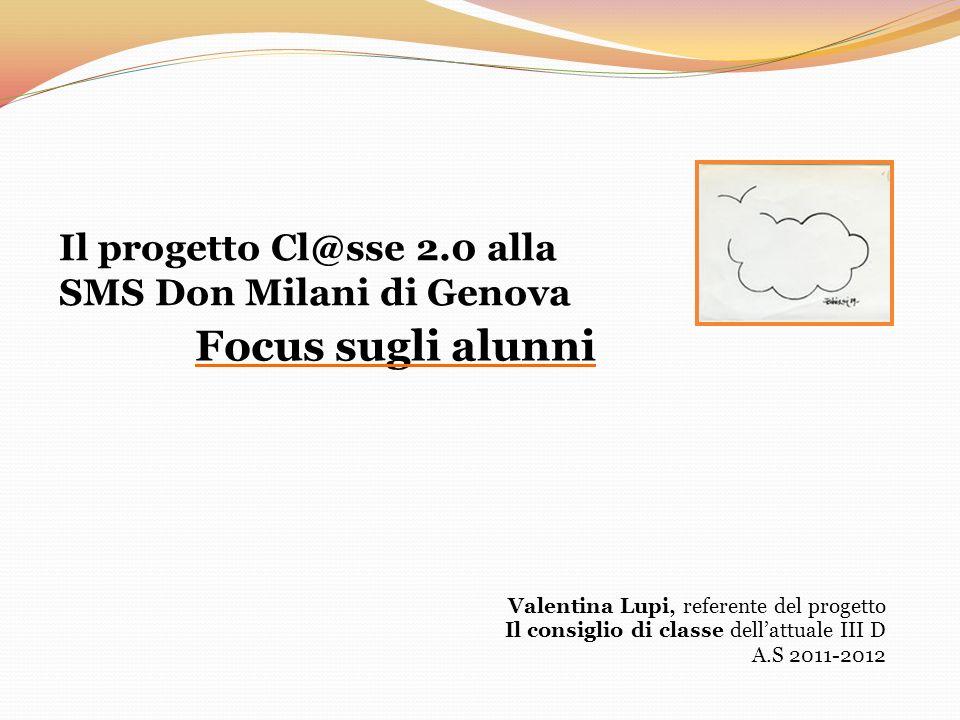 Focus sugli alunni Il progetto Cl@sse 2.0 alla