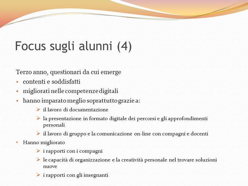 Focus sugli alunni (4) Terzo anno, questionari da cui emerge