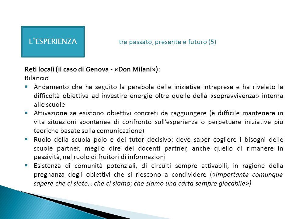 L'ESPERIENZAtra passato, presente e futuro (5) Reti locali (il caso di Genova - «Don Milani»): Bilancio.