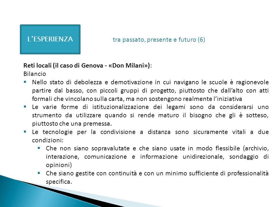 L'ESPERIENZAtra passato, presente e futuro (6) Reti locali (il caso di Genova - «Don Milani»): Bilancio.