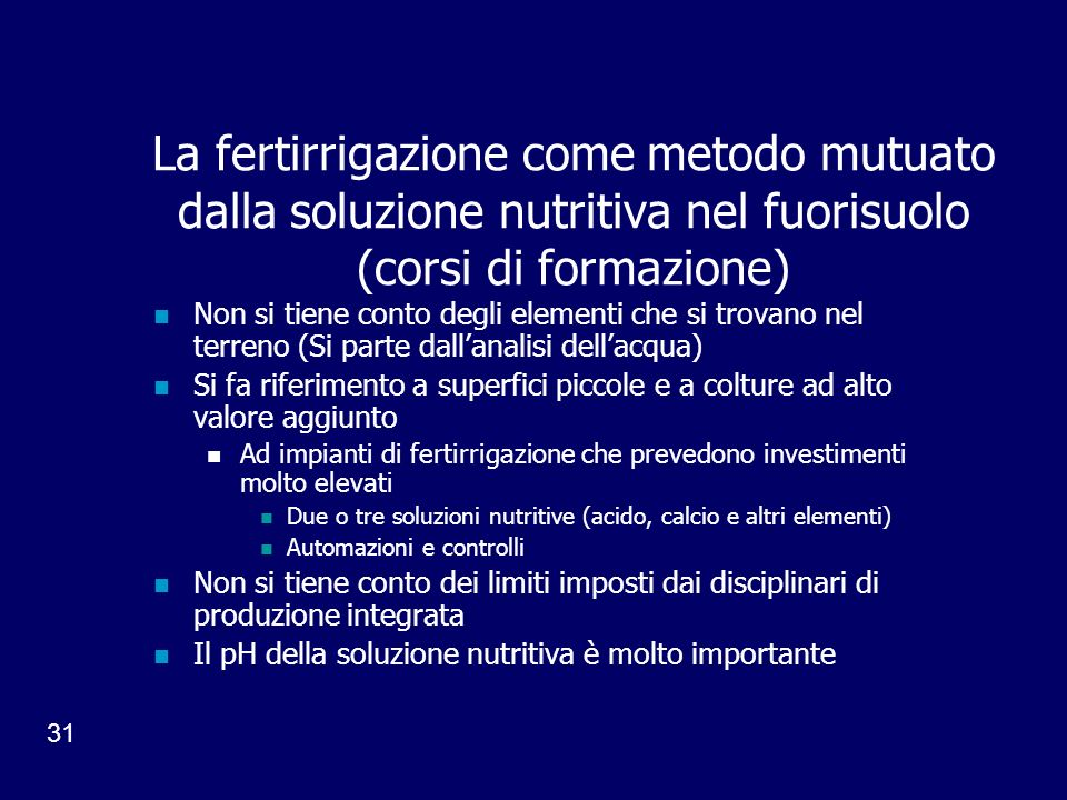 La fertirrigazione come metodo mutuato dalla soluzione nutritiva nel fuorisuolo (corsi di formazione)