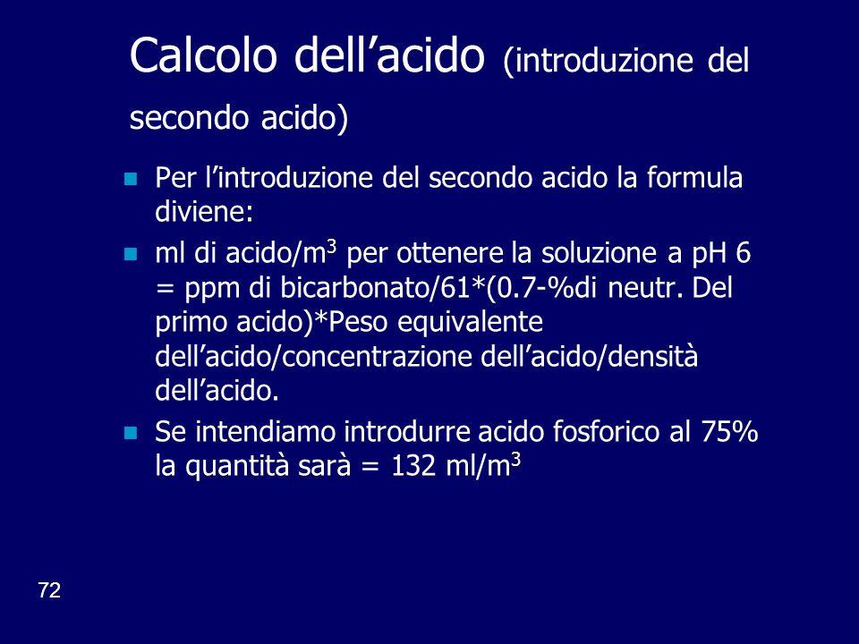 Calcolo dell'acido (introduzione del secondo acido)