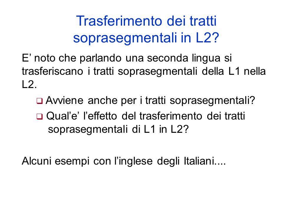 Trasferimento dei tratti soprasegmentali in L2