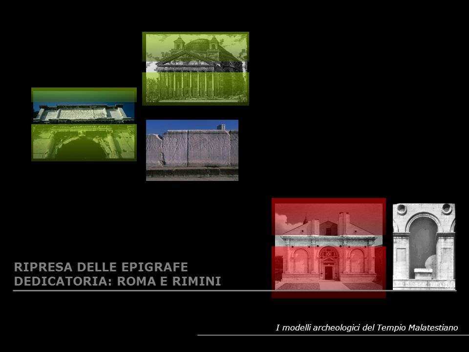 RIPRESA DELLE EPIGRAFE DEDICATORIA: ROMA E RIMINI