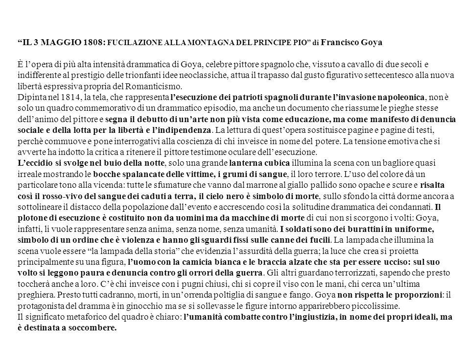 IL 3 MAGGIO 1808: FUCILAZIONE ALLA MONTAGNA DEL PRINCIPE PIO di Francisco Goya
