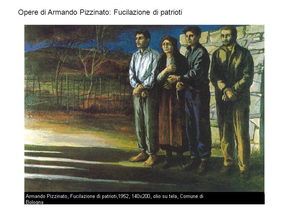 Opere di Armando Pizzinato: Fucilazione di patrioti
