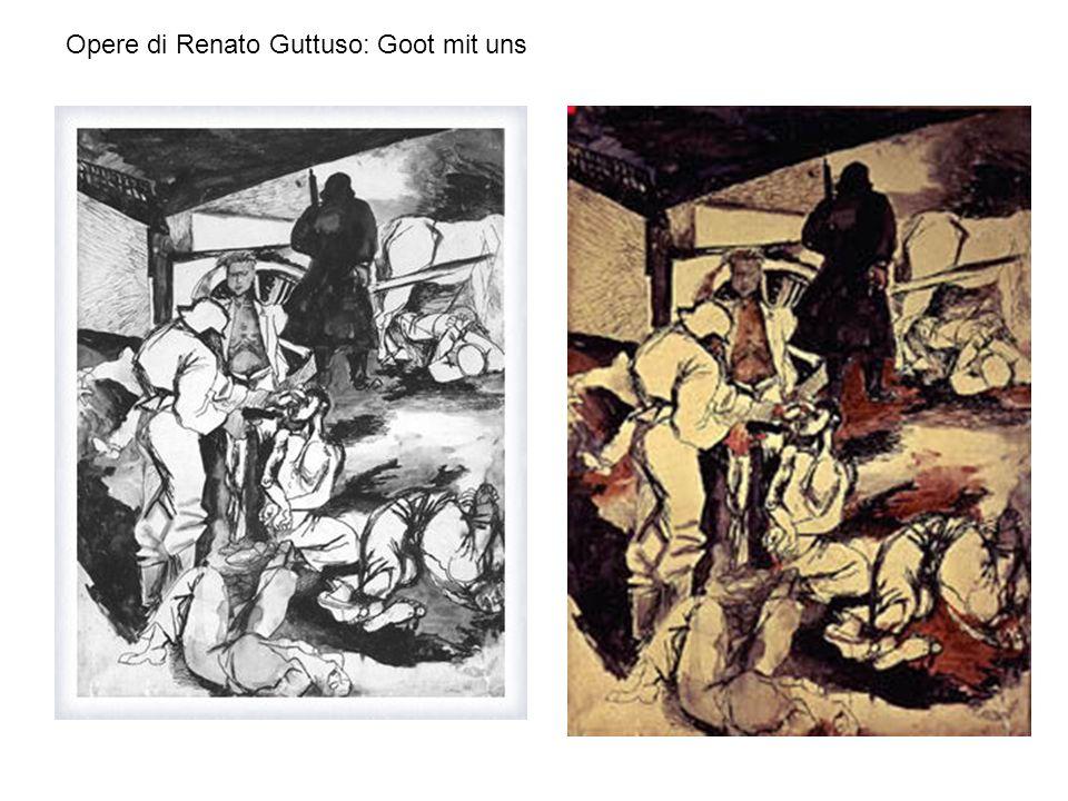 Opere di Renato Guttuso: Goot mit uns