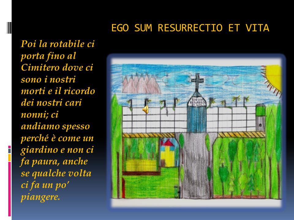 EGO SUM RESURRECTIO ET VITA