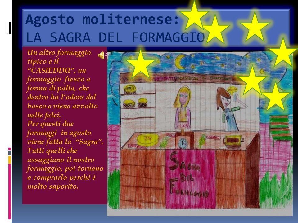 Agosto moliternese: LA SAGRA DEL FORMAGGIO