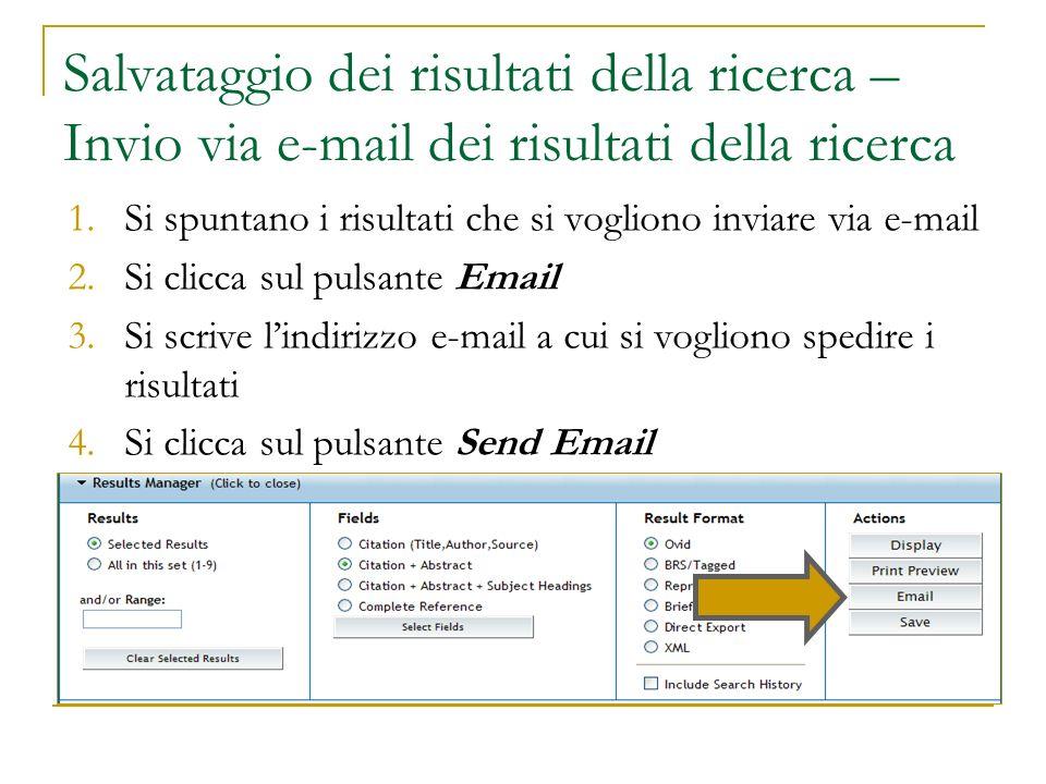 Salvataggio dei risultati della ricerca – Invio via e-mail dei risultati della ricerca