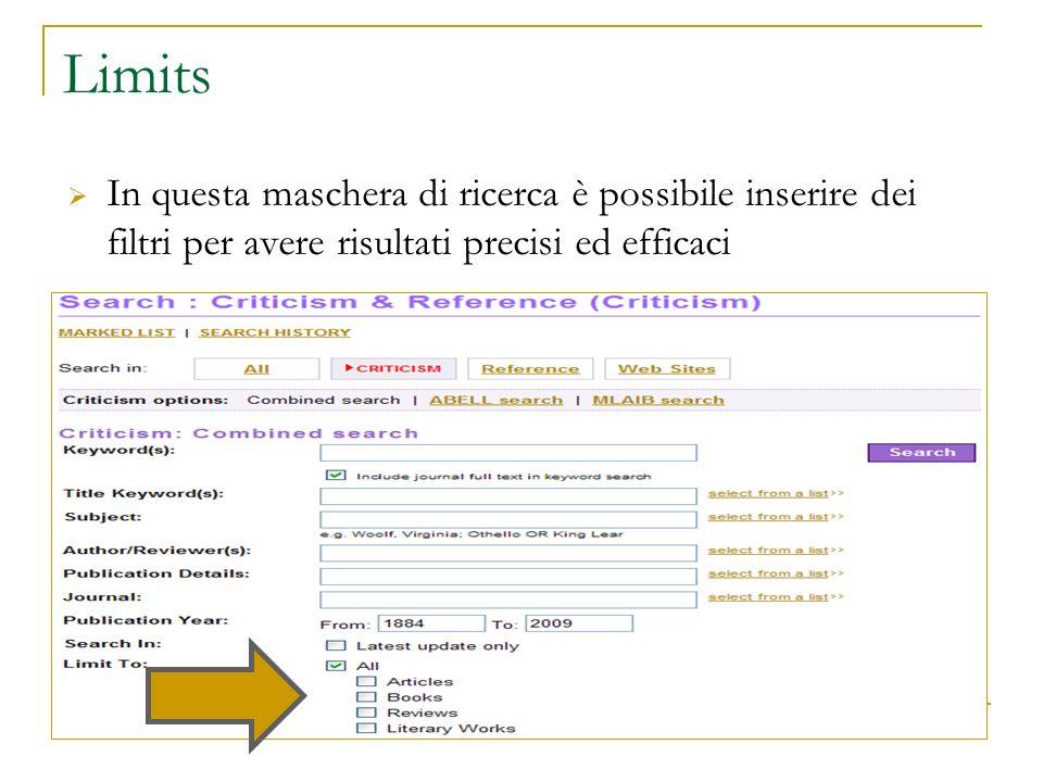 Limits In questa maschera di ricerca è possibile inserire dei filtri per avere risultati precisi ed efficaci.