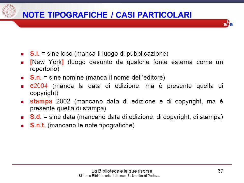 NOTE TIPOGRAFICHE / CASI PARTICOLARI