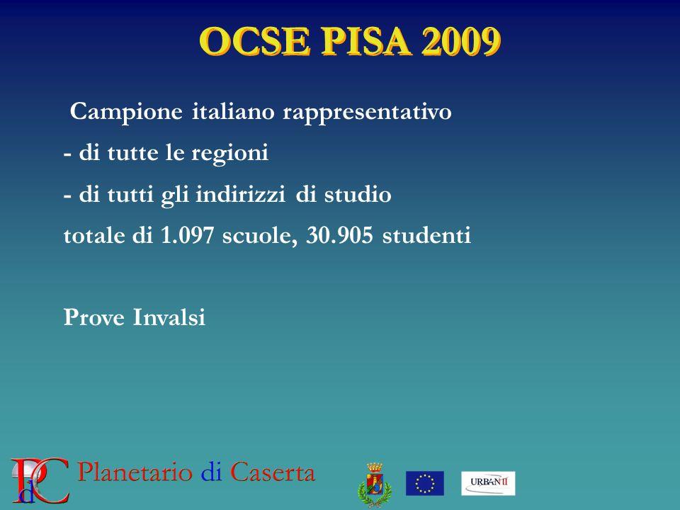 OCSE PISA 2009 Campione italiano rappresentativo - di tutte le regioni