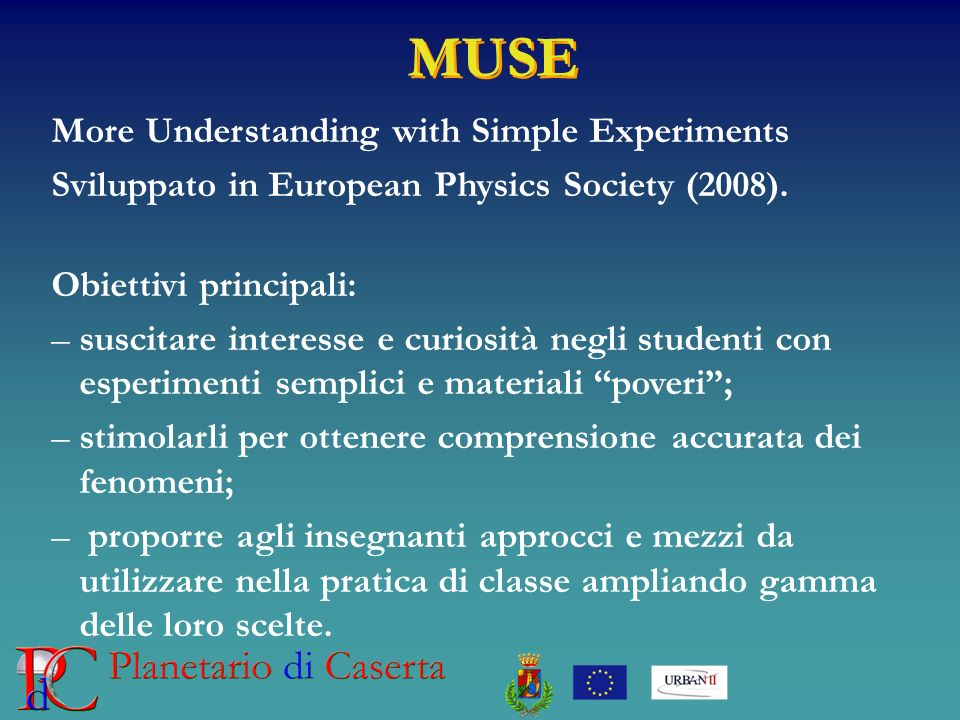 MUSE More Understanding with Simple Experiments