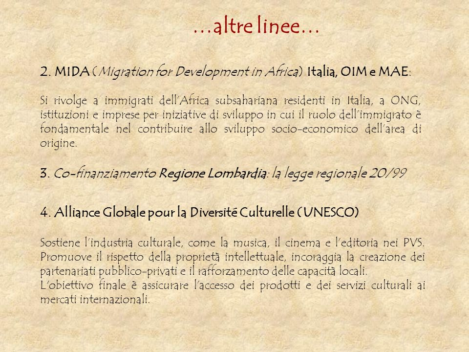 …altre linee…2. MIDA (Migration for Development in Africa) Italia, OIM e MAE: