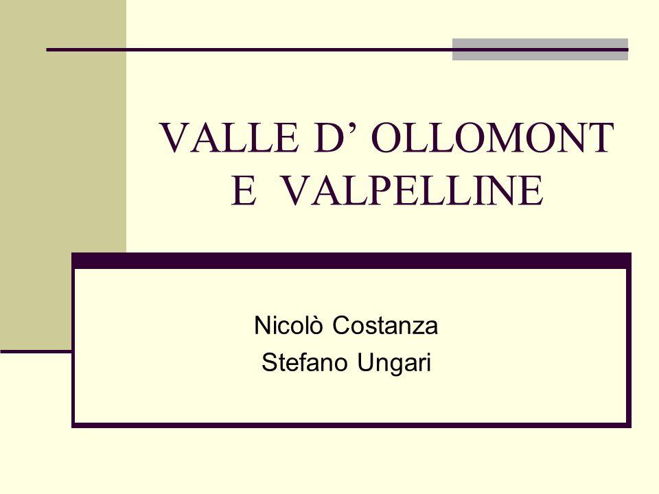 VALLE D' OLLOMONT E VALPELLINE