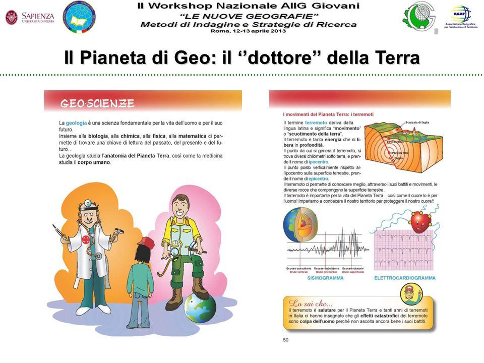 Il Pianeta di Geo: il ''dottore'' della Terra