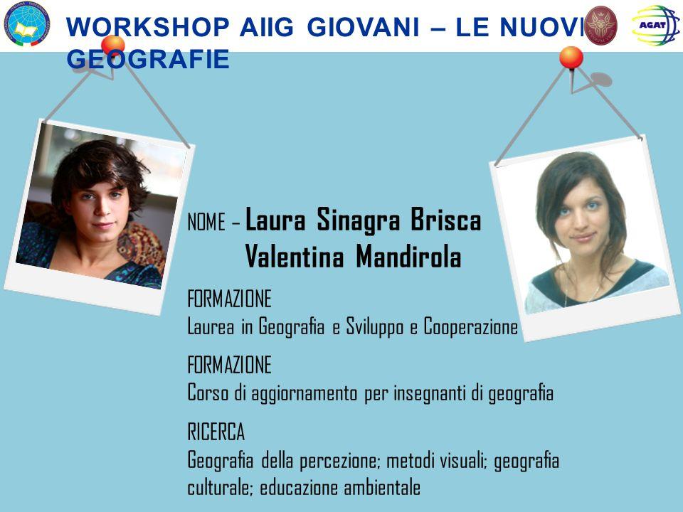 Valentina Mandirola Workshop aiig giovani – le nuove geografie