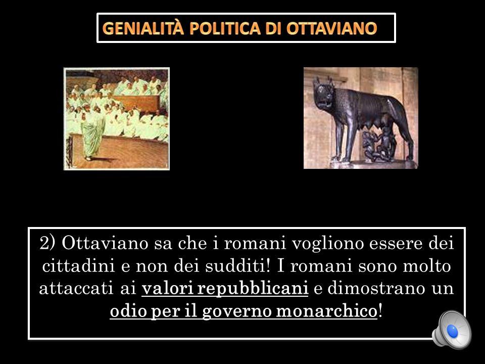 GENIALITÀ POLITICA DI OTTAVIANO