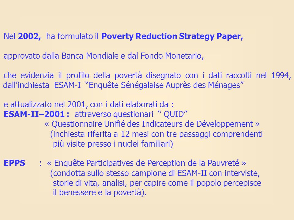 Nel 2002, ha formulato il Poverty Reduction Strategy Paper,