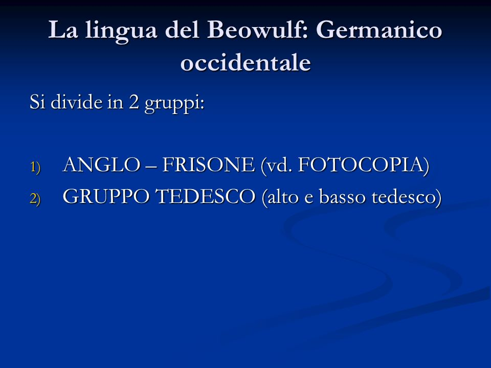 La lingua del Beowulf: Germanico occidentale