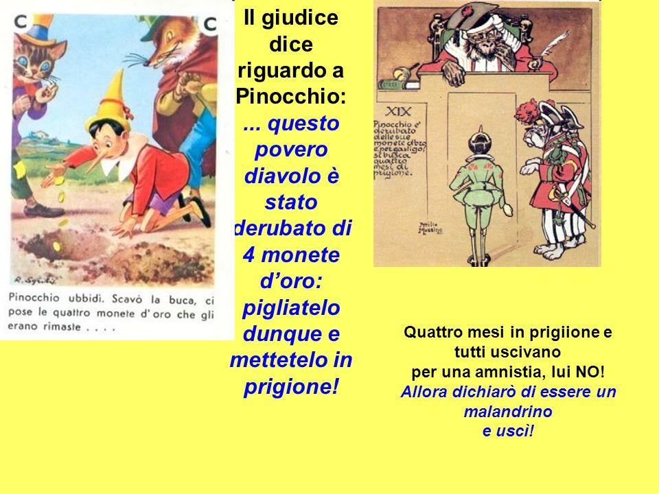 Il giudice dice riguardo a Pinocchio: