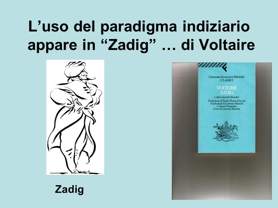 L'uso del paradigma indiziario appare in Zadig … di Voltaire