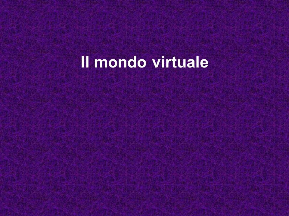Il mondo virtuale