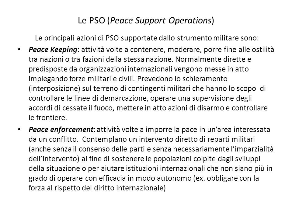 Le PSO (Peace Support Operations)