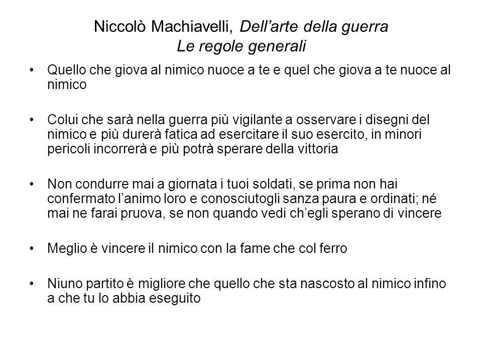Niccolò Machiavelli, Dell'arte della guerra Le regole generali