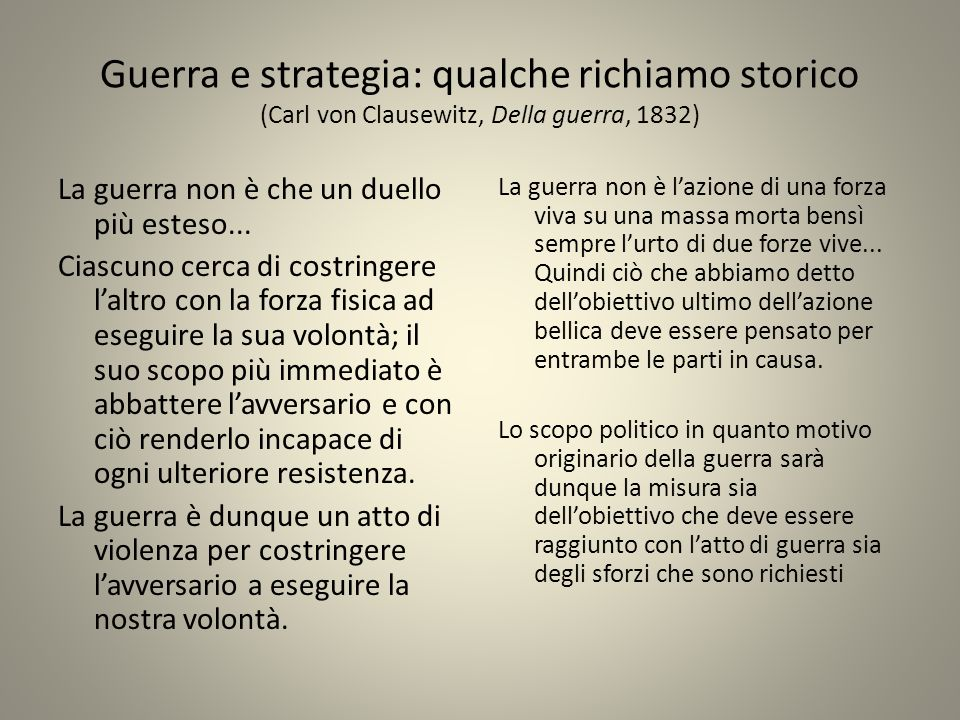 Guerra e strategia: qualche richiamo storico (Carl von Clausewitz, Della guerra, 1832)