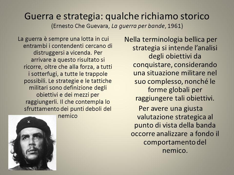 Guerra e strategia: qualche richiamo storico (Ernesto Che Guevara, La guerra per bande, 1961)