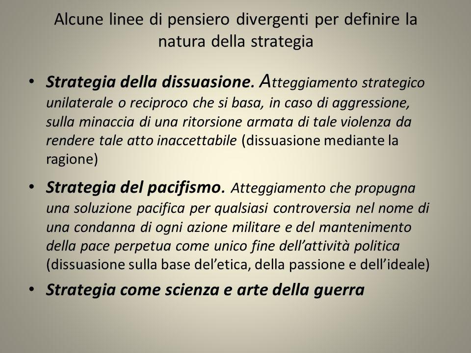 Alcune linee di pensiero divergenti per definire la natura della strategia