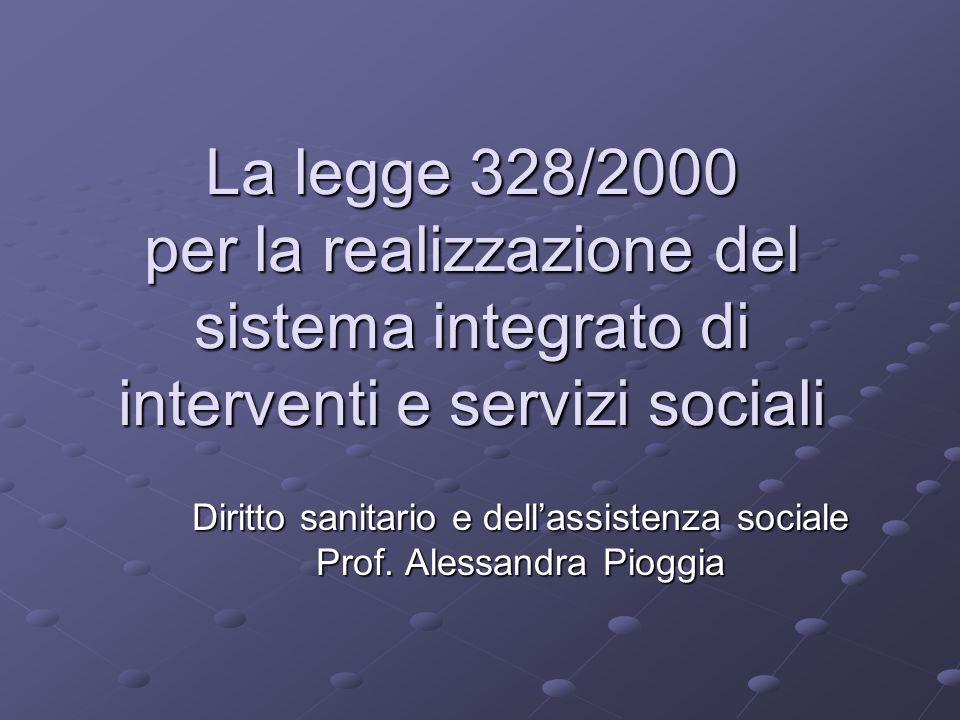 Diritto sanitario e dell'assistenza sociale Prof. Alessandra Pioggia