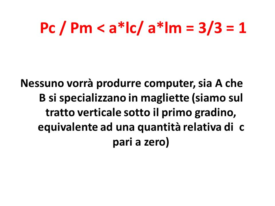 Pc / Pm < a*lc/ a*lm = 3/3 = 1