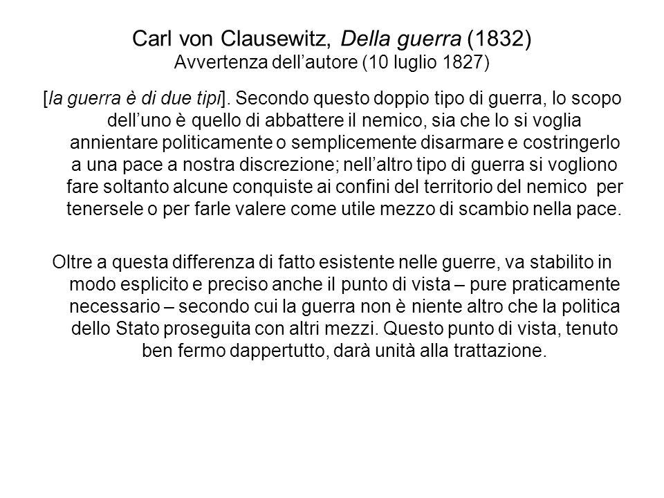 Carl von Clausewitz, Della guerra (1832) Avvertenza dell'autore (10 luglio 1827)