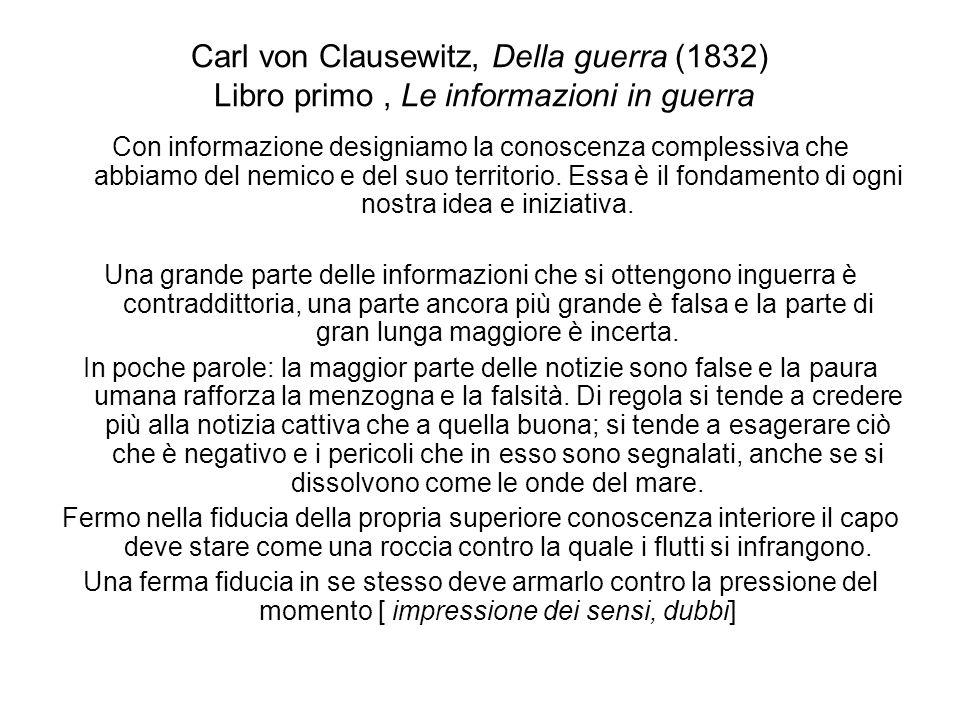 Carl von Clausewitz, Della guerra (1832) Libro primo , Le informazioni in guerra
