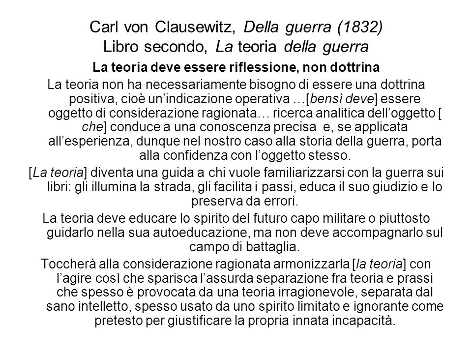 Carl von Clausewitz, Della guerra (1832) Libro secondo, La teoria della guerra