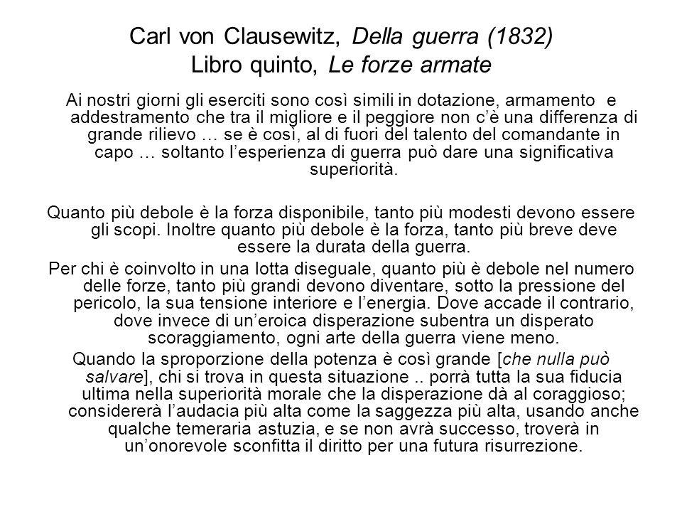 Carl von Clausewitz, Della guerra (1832) Libro quinto, Le forze armate