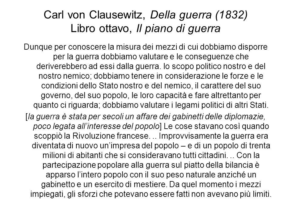 Carl von Clausewitz, Della guerra (1832) Libro ottavo, Il piano di guerra