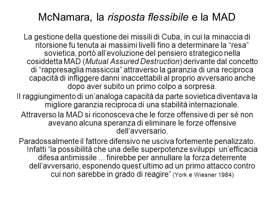 McNamara, la risposta flessibile e la MAD