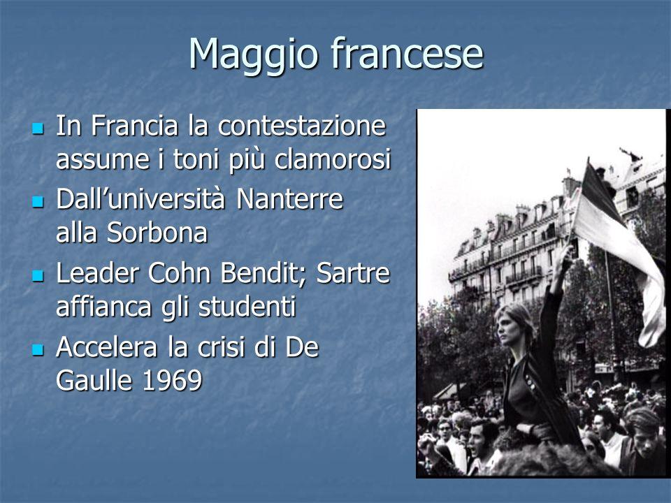 Maggio francese In Francia la contestazione assume i toni più clamorosi. Dall'università Nanterre alla Sorbona.