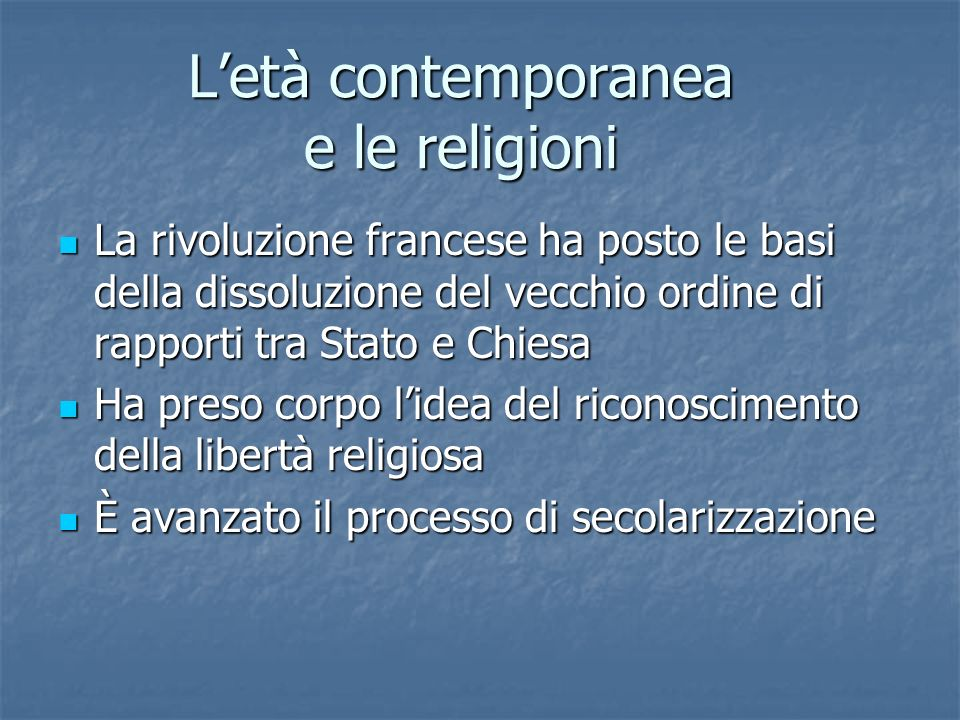 L'età contemporanea e le religioni