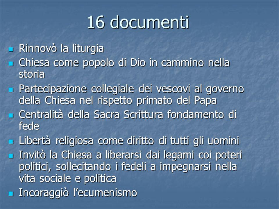 16 documenti Rinnovò la liturgia