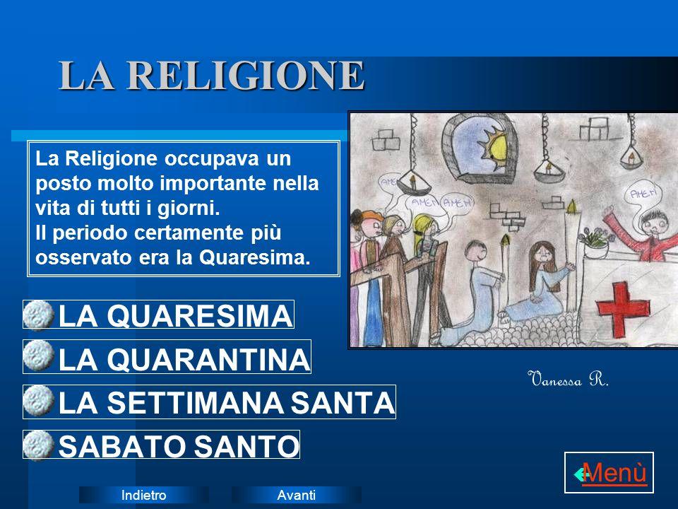 LA RELIGIONE LA QUARESIMA LA QUARANTINA LA SETTIMANA SANTA