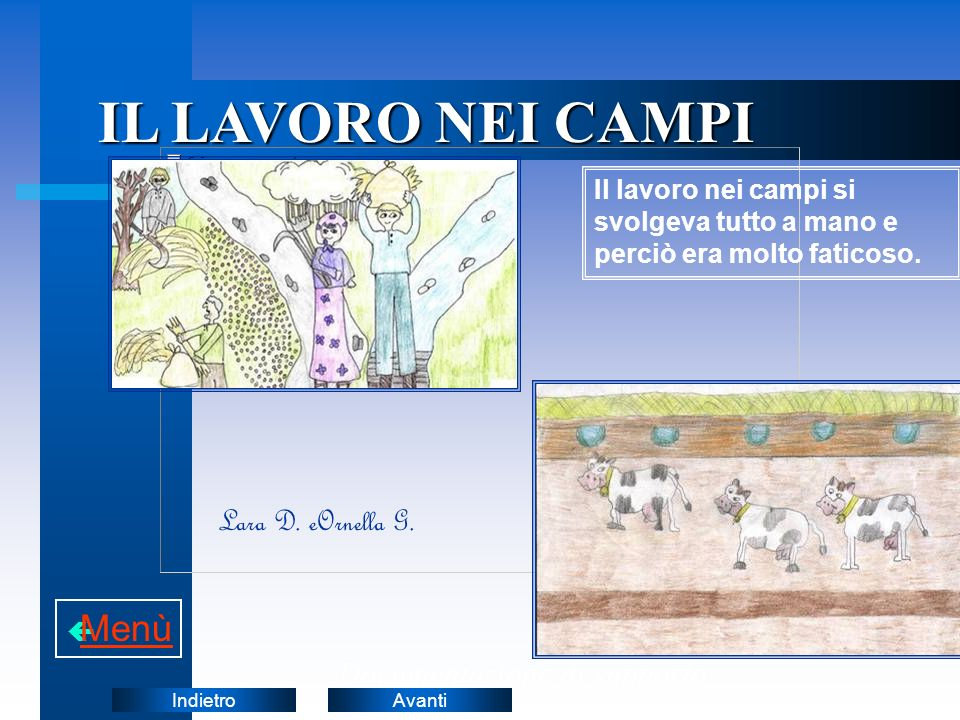 IL LAVORO NEI CAMPI Menù Lara D. eOrnella G.