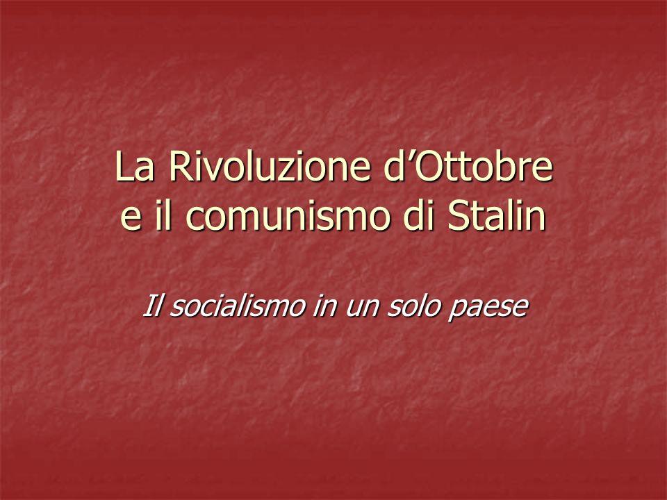 La Rivoluzione d'Ottobre e il comunismo di Stalin