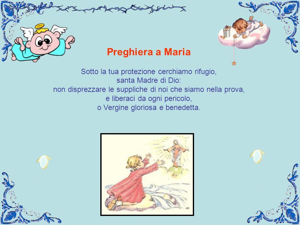 Preghiera a Maria Sotto la tua protezione cerchiamo rifugio,