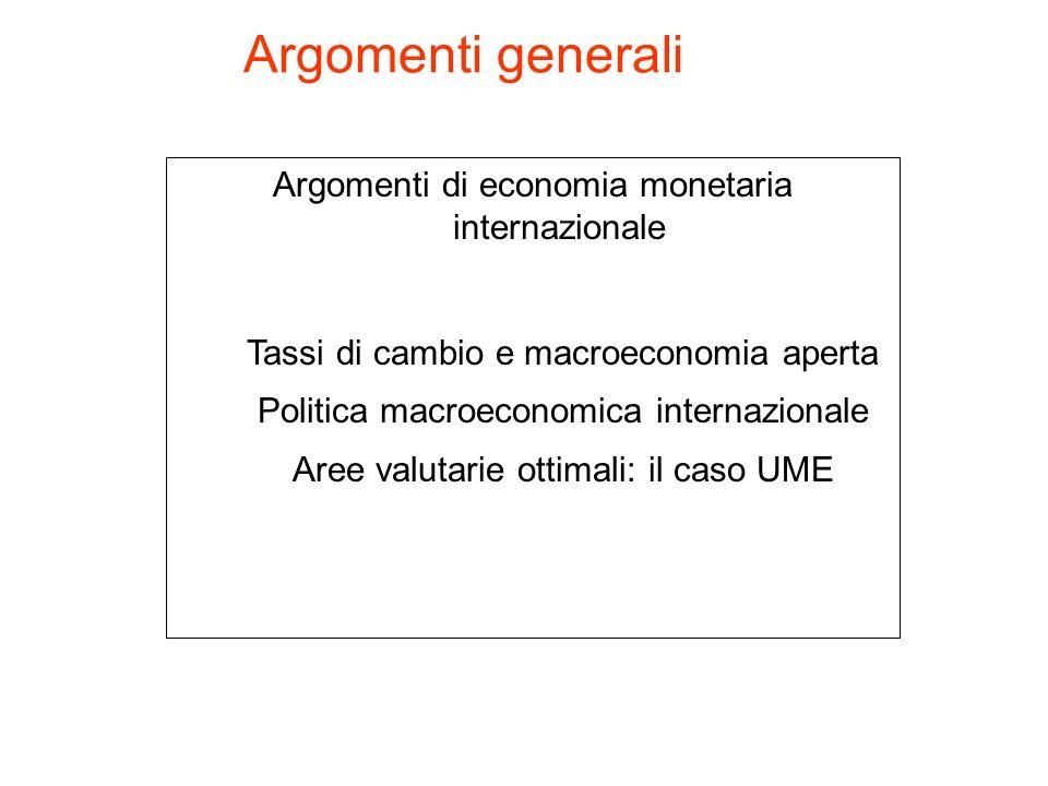 Argomenti generali Argomenti di economia monetaria internazionale